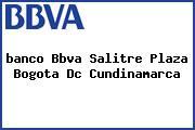 <i>banco Bbva Salitre Plaza Bogota Dc Cundinamarca</i>