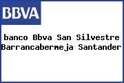 <i>banco Bbva San Silvestre Barrancabermeja Santander</i>