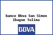 <i>banco Bbva San Simon Ibague Tolima</i>