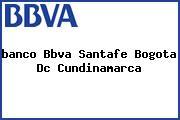 <i>banco Bbva Santafe Bogota Dc Cundinamarca</i>