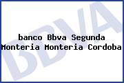 <i>banco Bbva Segunda Monteria Monteria Cordoba</i>
