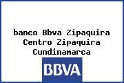 Teléfono y Dirección Banco Bbva, Zipaquira Centro, Zipaquira, Cundinamarca