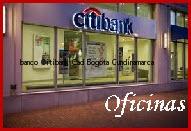 Teléfono y Dirección Banco Citibank, Cad, Bogotá , Cundinamarca