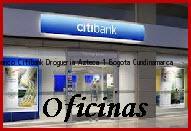Teléfono y Dirección Banco Citibank, Drogueria Azteca 1, Bogota, Cundinamarca