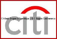 Teléfono y Dirección Banco Citibank, Drogueria Superebajas J B C, Bogota, Cundinamarca