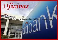 Teléfono y Dirección Banco Citibank, Farmacia Domiciliaria, Medellin, Antioquia