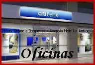 Teléfono y Dirección Banco Citibank, Farmacia Drogueria La Amapola, Medellin, Antioquia