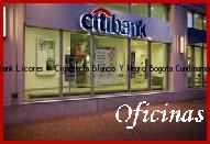 Teléfono y Dirección Banco Citibank, Licores Y Cigarreria Blanco Y Negro, Bogota, Cundinamarca
