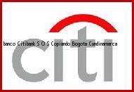 Teléfono y Dirección Banco Citibank, S O S Copiando, Bogota, Cundinamarca