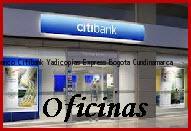 Teléfono y Dirección Banco Citibank, Yadicopias Express, Bogota, Cundinamarca