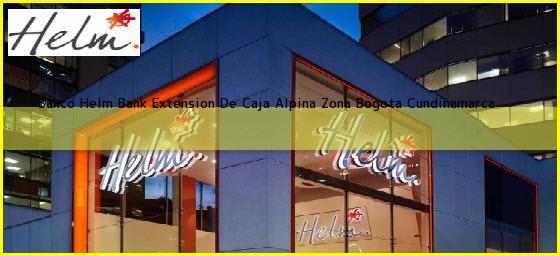Banco Helm Bank Extension De Caja Alpina Zona Bogota Cundinamarca