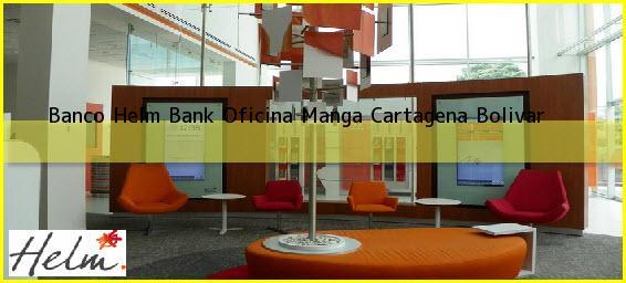 Banco Helm Bank Oficina Manga Cartagena Bolivar