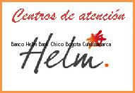 Teléfono y Dirección Banco Helm Bank , Chicó, Bogota, Cundinamarca