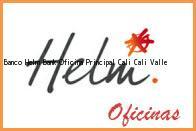 Teléfono y Dirección Banco Helm Bank , Oficina Principal Cali, Cali, Valle