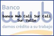 <i>banco Wwb Cali Sur Cali Sur Valle</i>