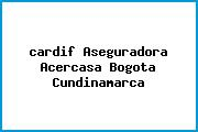 <i>cardif Aseguradora Acercasa Bogota Cundinamarca</i>