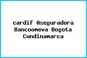 <i>cardif Aseguradora Bancoomeva Bogota Cundinamarca</i>