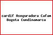 <i>cardif Aseguradora Cafam Bogota Cundinamarca</i>