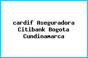 <i>cardif Aseguradora Citibank Bogota Cundinamarca</i>