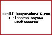 <i>cardif Aseguradora Giros Y Finanzas Bogota Cundinamarca</i>