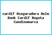 <i>cardif Aseguradora Helm Bank Cardif Bogota Cundinamarca</i>