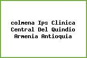 <i>colmena Ips Clinica Central Del Quindio Armenia Antioquia</i>