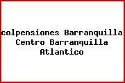 Teléfono y Dirección Colpensiones, Barranquilla Centro, Barranquilla, Atlantico