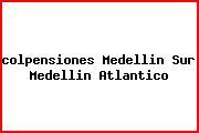 Teléfono y Dirección Colpensiones, Medellin Sur , Medellin , Atlantico