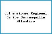 Teléfono y Dirección Colpensiones, Regional Caribe, Barranquilla, Atlantico