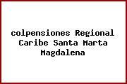 Teléfono y Dirección Colpensiones, Regional Caribe, Santa Marta, Magdalena