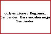 <i>colpensiones Regional Santander Barrancabermeja Santander</i>