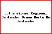 <i>colpensiones Regional Santander Ocana Norte De Santander</i>