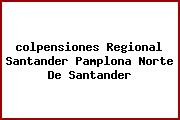 <i>colpensiones Regional Santander Pamplona Norte De Santander</i>