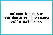 <i>colpensiones Sur Occidente Buenaventura Valle Del Cauca</i>