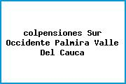 <i>colpensiones Sur Occidente Palmira Valle Del Cauca</i>