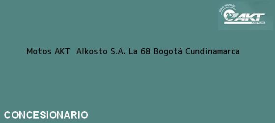 Teléfono, Dirección y otros datos de contacto para Motos AKT  Alkosto S.A. La 68, Bogotá, Cundinamarca, Colombia