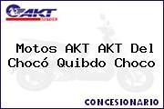 Motos AKT AKT Del Chocó Quibdo Choco