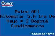 Motos AKT  Alkomprar S.A 1ra De Mayo # 2 Bogotá Cundinamarca