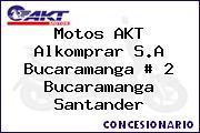 Motos AKT  Alkomprar S.A Bucaramanga # 2 Bucaramanga Santander