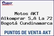 Motos AKT  Alkomprar S.A La 72 Bogotá Cundinamarca