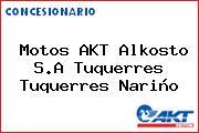 Teléfono y Dirección de Motos AKT Alkosto S.A Tuquerres, Tuquerres, Nariño, Colombia