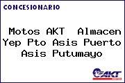 Motos AKT  Almacen Yep Pto Asis Puerto Asis Putumayo
