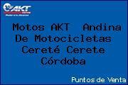 Motos AKT  Andina De Motocicletas Cereté Cerete Córdoba