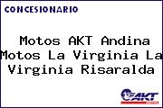 Motos AKT Andina Motos La Virginia La Virginia Risaralda