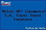 Motos AKT Casamotor S.A. Yopal Yopal Casanare