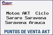 Motos AKT  Ciclo Sarare Saravena Saravena Arauca