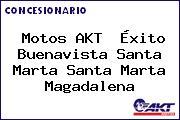 Motos AKT  Éxito Buenavista Santa Marta Santa Marta Magadalena