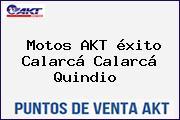 Motos AKT éxito Calarcá Calarcá Quindio