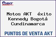 Motos AKT  éxito Kennedy Bogotá Cundinamarca