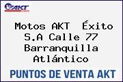 Motos AKT  Éxito S.A Calle 77 Barranquilla Atlántico